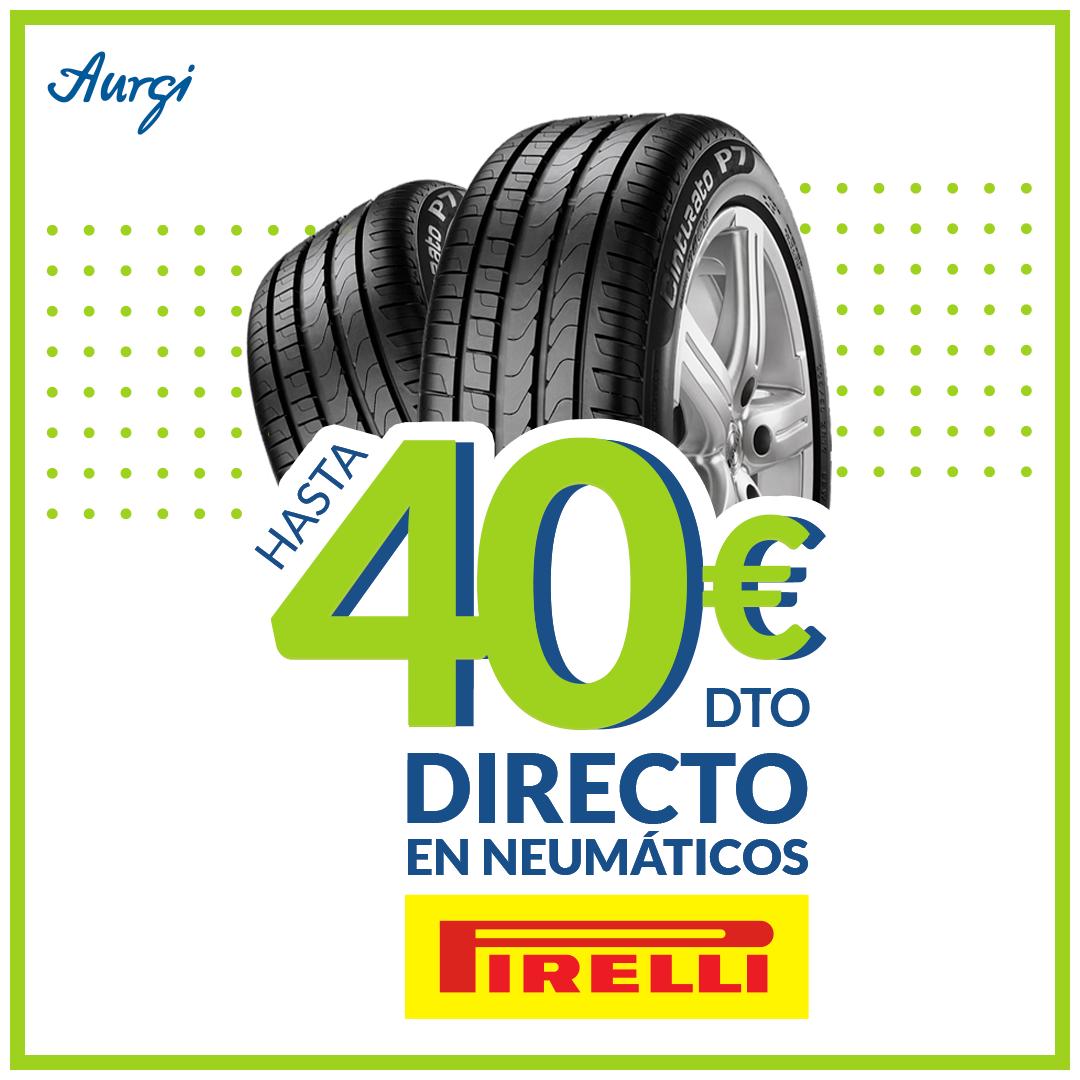 Aurgi: Hasta 40 euros descuento directo Aurgi con Pirelli